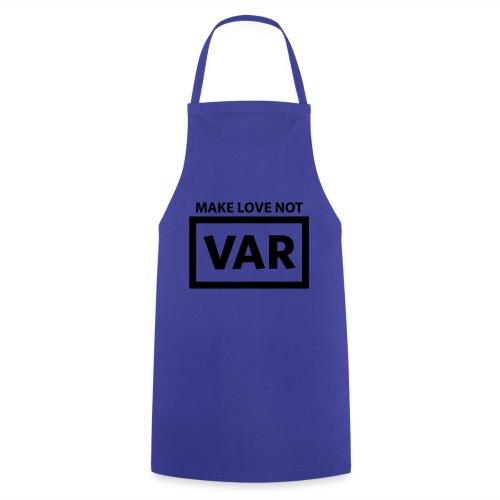 Make Love Not Var - Keukenschort