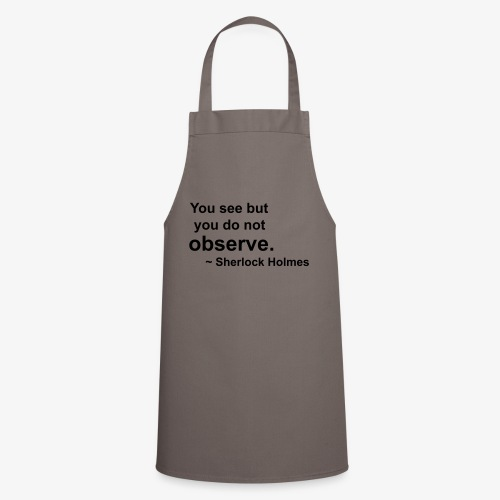 Sherlock Holmes Quote - Cooking Apron