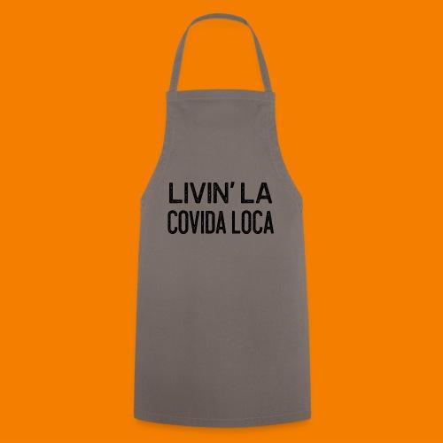 Livin la covida loca - Förkläde