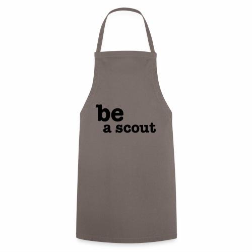 be a scout - Tablier de cuisine