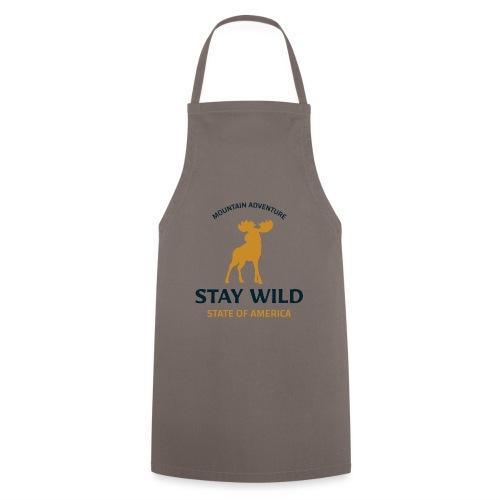 Stay Wild - Kochschürze