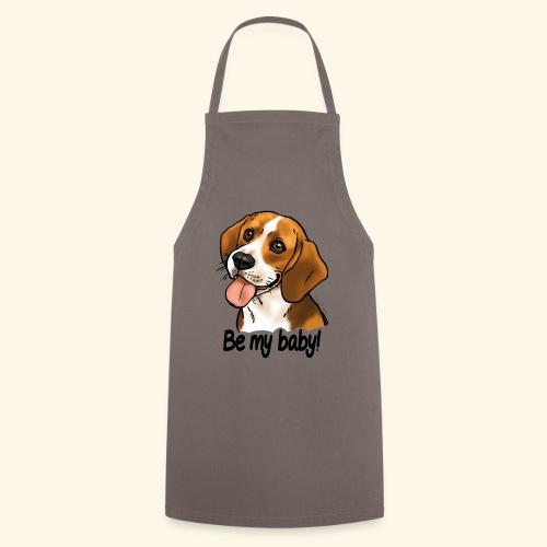Chien beagle Be my baby (texte noir) - Tablier de cuisine