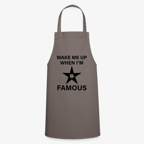 56 Wake me up when i'm FAMOUS Hollywood Star - Kochschürze