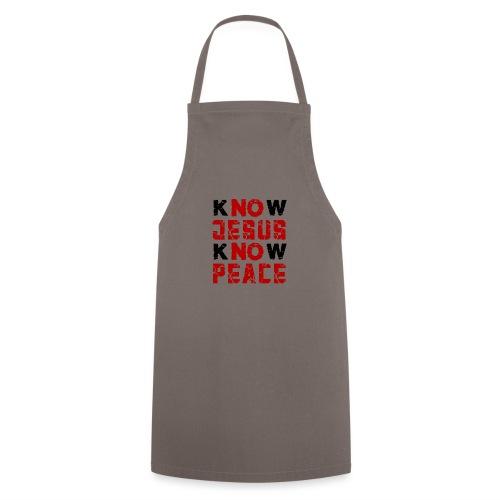 Know Jesus Know Peace (Flower Design) - Kochschürze