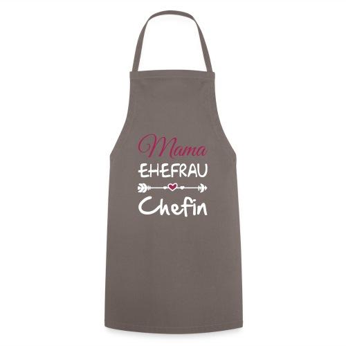 mama ehefrau chefin 01 - Kochschürze