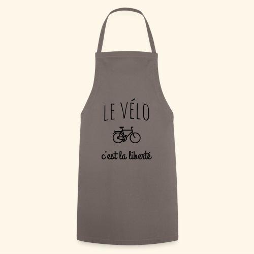 Le vélo c'est la liberté - Tablier de cuisine