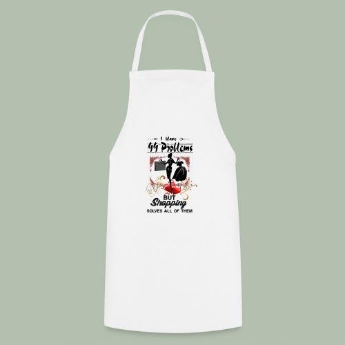99 Problems- Shopping - Grembiule da cucina