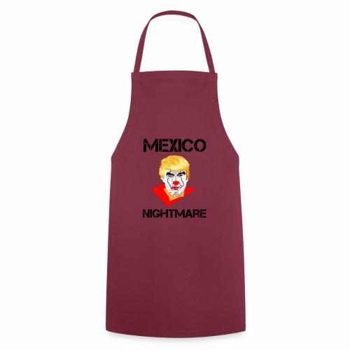 Mexico Nightmare / L'incubo del Messico - Grembiule da cucina