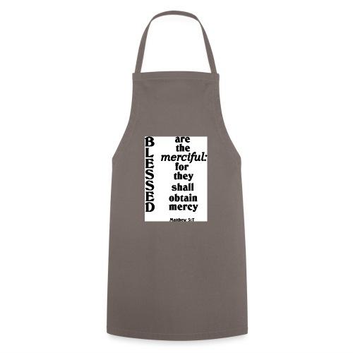Matthew 5 7 - Cooking Apron