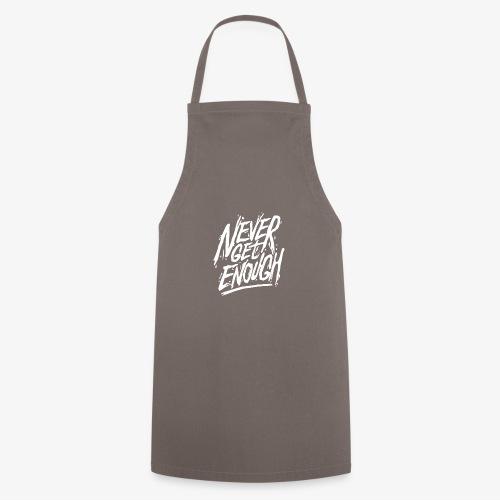 Never Get Enough - Tablier de cuisine