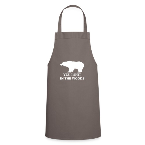 bear shit in the woods - Cooking Apron