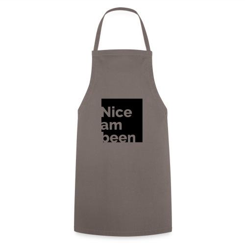 Nice am been - Kochschürze