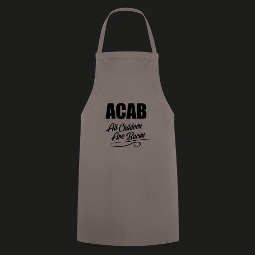 ACAB - All Children Are Bacon - Kochschürze