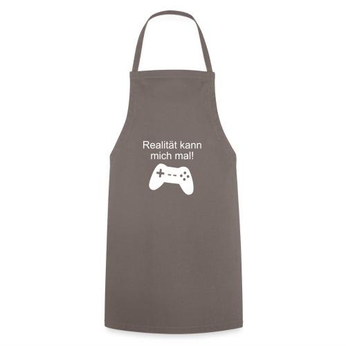 Zocker Gamer Realität Gaming Spruch - Kochschürze