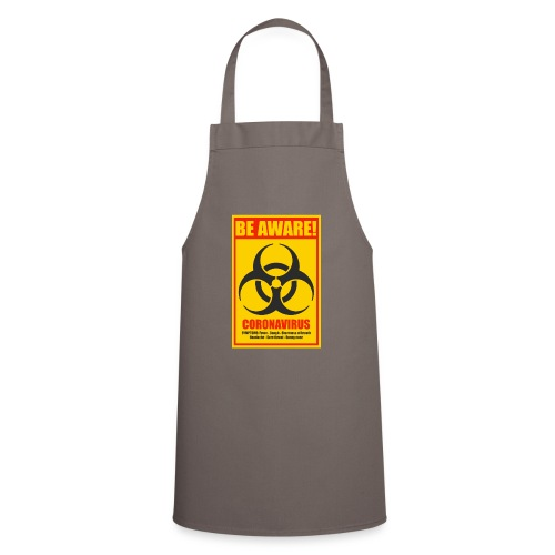 Be aware! Coronavirus biohazard - Cooking Apron