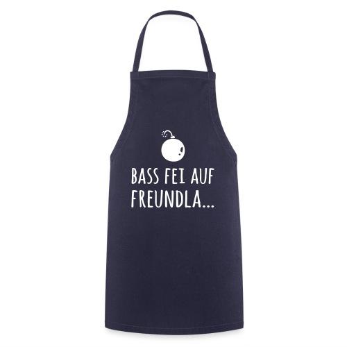Bass fei auf Freundla - Kochschürze
