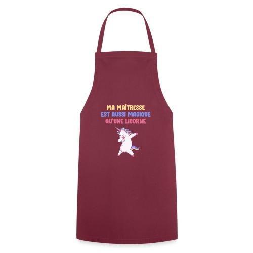 Ma maîtresse est aussi magique qu'une licorne - Tablier de cuisine