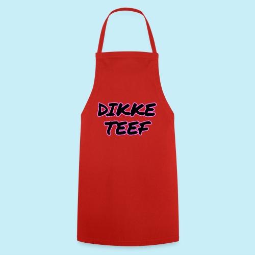 Dikke Teef - Tablier de cuisine