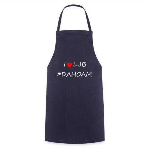 I ❤️ LJB #DAHOAM - Kochschürze