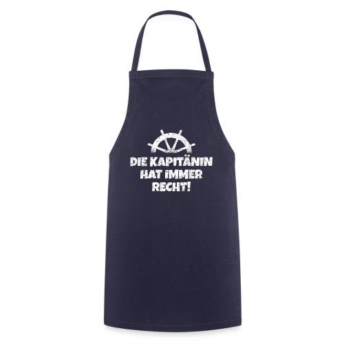 Die Kapitänin hat immer Recht (Weiß) Boot & Segeln - Kochschürze