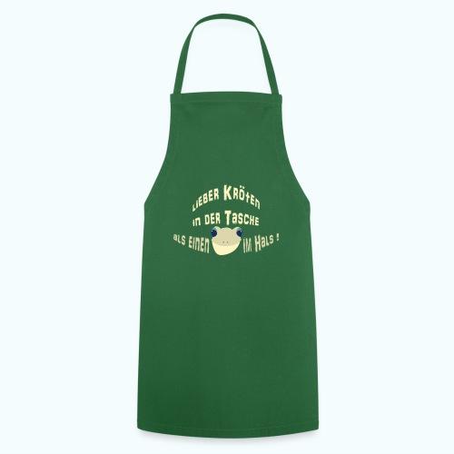Lieber Kröten in der Tasche - Cooking Apron
