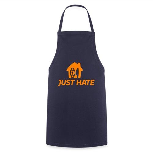 just hate - Grembiule da cucina