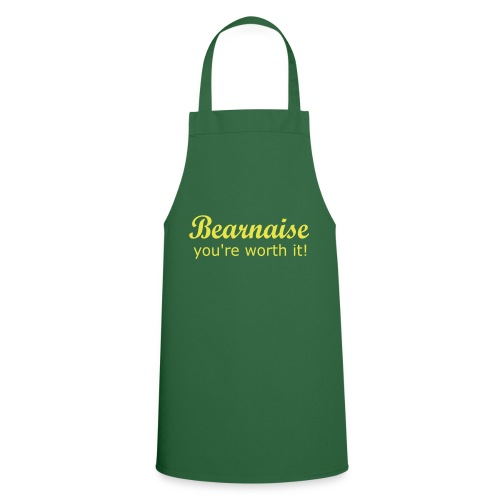 Bearnaise - you're worth it! - Cooking Apron