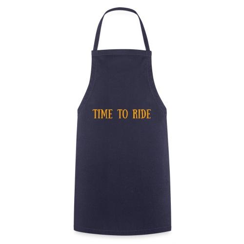 TIME TO RIDE - Tablier de cuisine