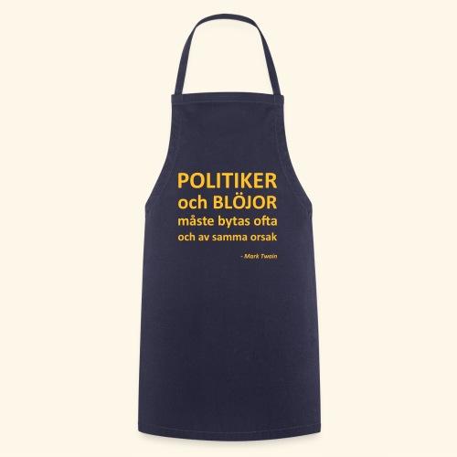 Politiker och blöjor måste bytas ofta - Förkläde