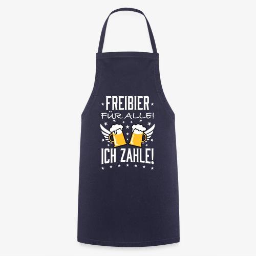 114 Freibier für alle ich zahle Bier Prost - Kochschürze