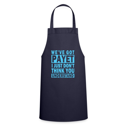 We've Got Payet - Cooking Apron