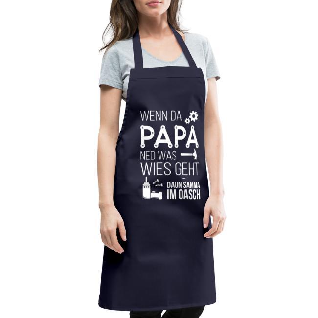 Vorschau: Wenn da Papa ned was wies geht - Kochschürze