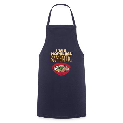 Ich bin hoffnungslos Ramentisch - Kochschürze
