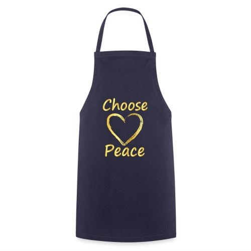 Choose Peace - Cooking Apron