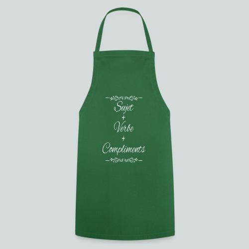 Sujet+verbe+compliments - Tablier de cuisine