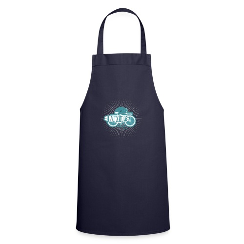 wake up and live - Cooking Apron