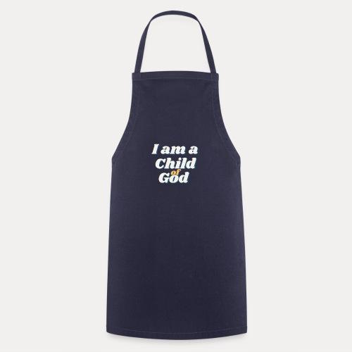 I am a Child of God - Kochschürze