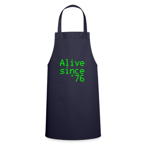 Alive since '76. 40th birthday shirt - Cooking Apron