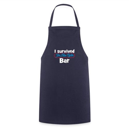 I survived the Blue Oyster Bar - Kochschürze