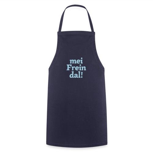 mein Freindal (hochdeutsch: mein Freund[chen]) - Kochschürze