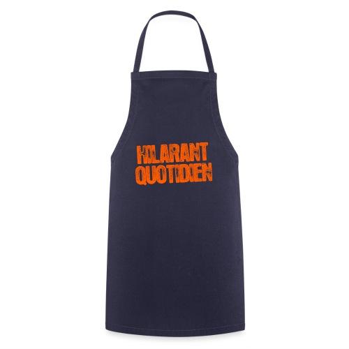 Hilarant Quotidien - Tablier de cuisine