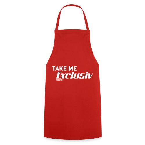 Take me Exclusiv - Kochschürze