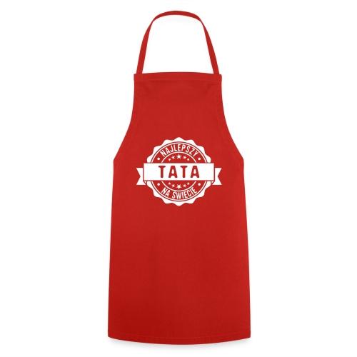 Najlepszy Tata na świecie pieczęć stempel - Fartuch kuchenny