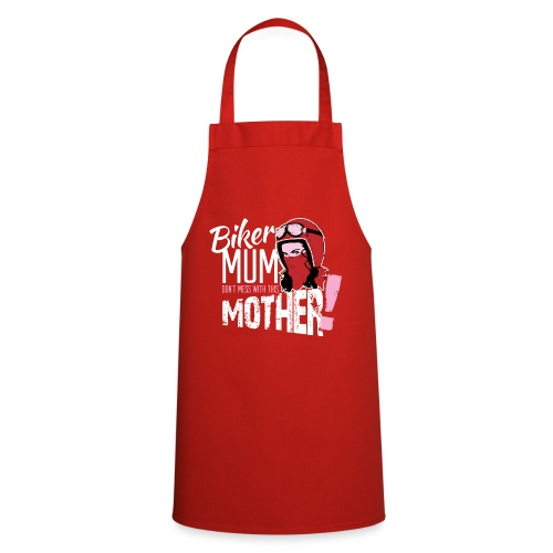 Biker Mum T-Shirt - Cooking Apron