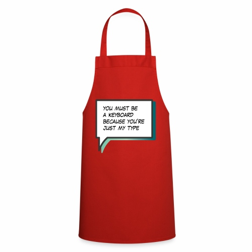 You must be a keyboard - Cooking Apron
