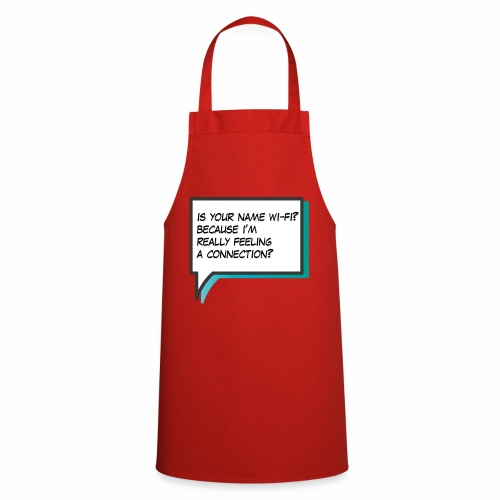 Is your name wi fi - Cooking Apron