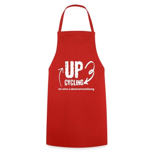 upcycling ist eine Lebenseinstellung - Kochschürze