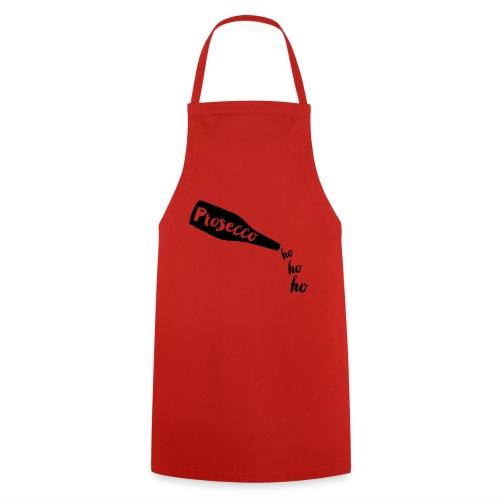 Prosecco Ho Ho Ho - Cooking Apron
