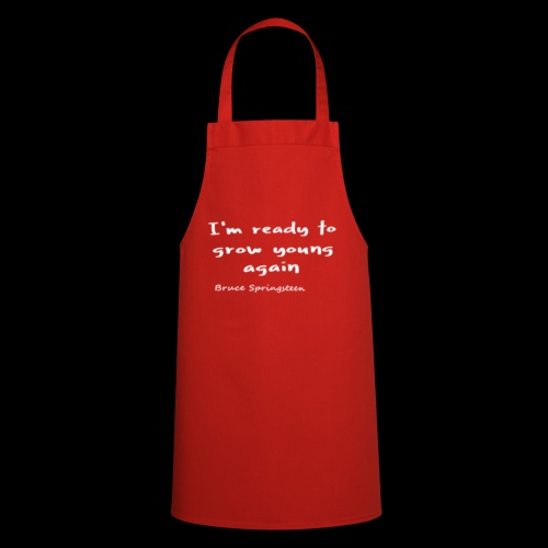 I'm ready to grow young again - Cooking Apron