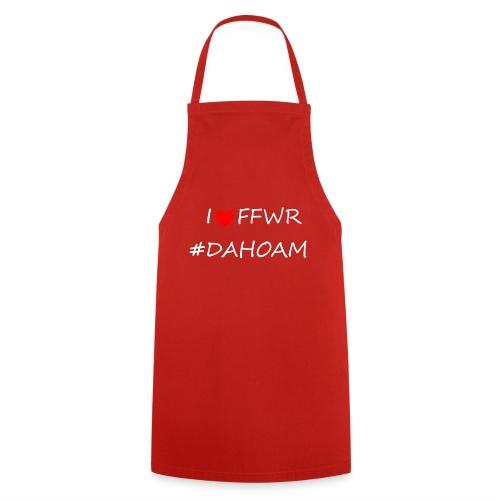 I ❤️ FFWR #DAHOAM - Kochschürze